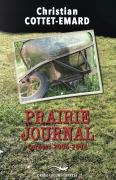 Prairie journal (Carnets 2006-2016)