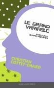 Le grand variable (aventures contemporaines) Récit. Nouvelle édition.