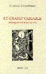 LE GRAND VARIABLE (aventures contemporaines), roman