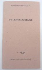 l'alerte joyeuse,poésie,éditions orage-lagune-express,droits réservés,1997,recueil,course,hirondelle,monnaie,fugue,sommeil,christian cottet-emard